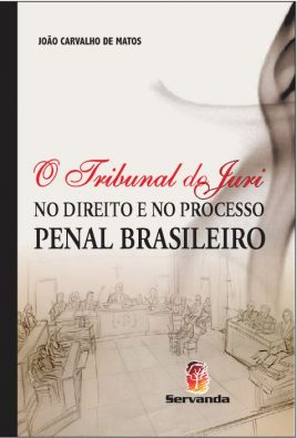 O TRIBUNAL DO JURI NO DIREITO