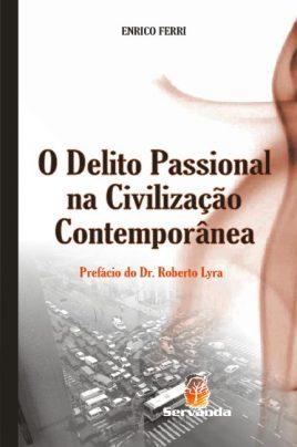 o delito passional na civiliza o contemporanea