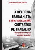 A REFORMA TRABALHISTA E SEUS REFLEXOS
