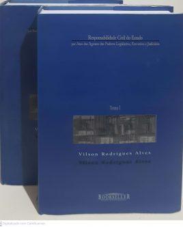 Por Atos dos Agentes dos Poderes Legislativo, Executivo e Judiciário Coleção em 2 Volumes